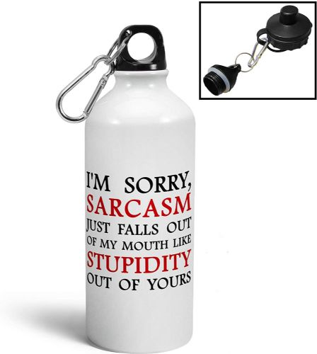 Im Sorry Sarcasm Just Falls Out of My Mouth Funny Aluminium Sports Water Bottle/Canteen